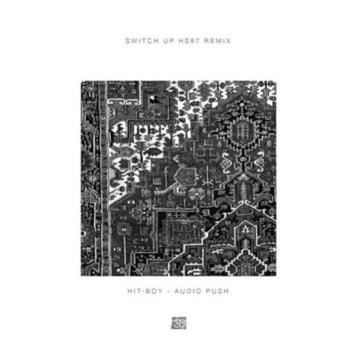 Hit-Boy & Audio Push - Switch Up (HS87 Remix)