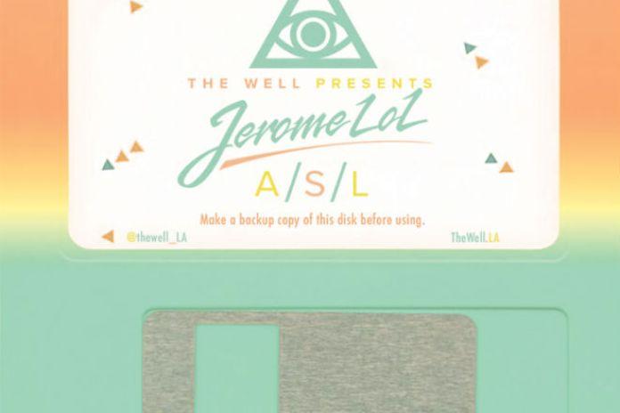 Jerome LOL - A/S/L (Mix)