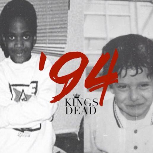 Kings Dead - '94
