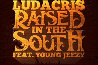 Ludacris featuring Young Jeezy - Raised In The South