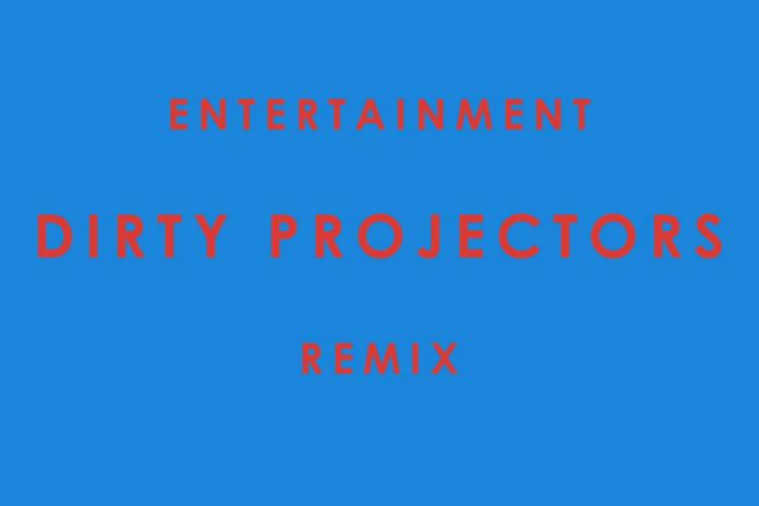 Phoenix - Entertainment (Dirty Projectors Remix)