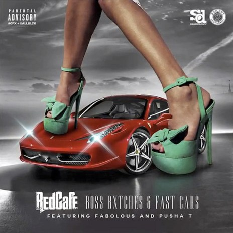 Red Café featuring Fabolous & Pusha T - Boss Bxtches & Fast Cars
