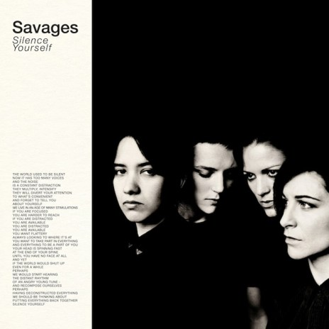 Savages - Silence Yourself (Full Album Stream)