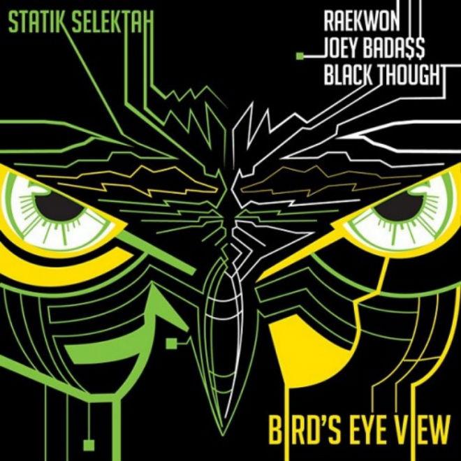 Statik Selektah featuring Raekwon, Joey Bada$$ & Black Thought - Bird's Eye View