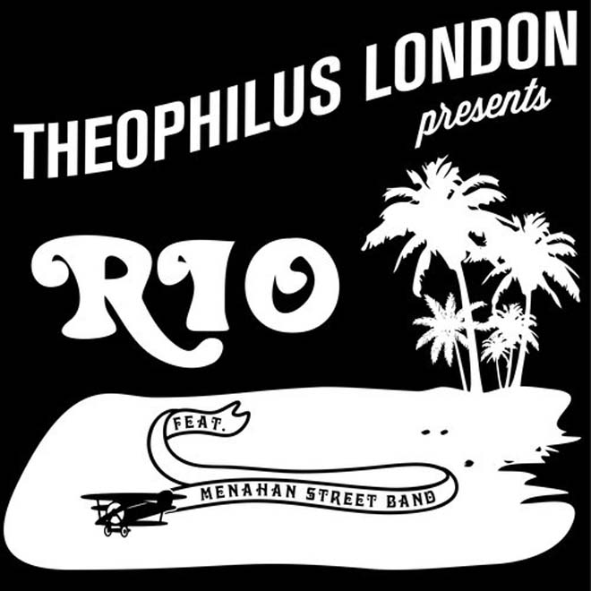 Theophilus London featuring Menahan Street Band – Rio
