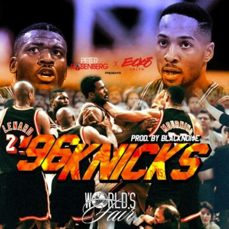 World's Fair –  '96 Knicks