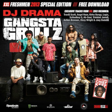 2013 XXL Freshmen Mixtape with DJ Drama