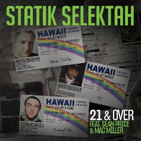 Statik Selektah featuring Sean Price & Mac Miller - 21 & Over