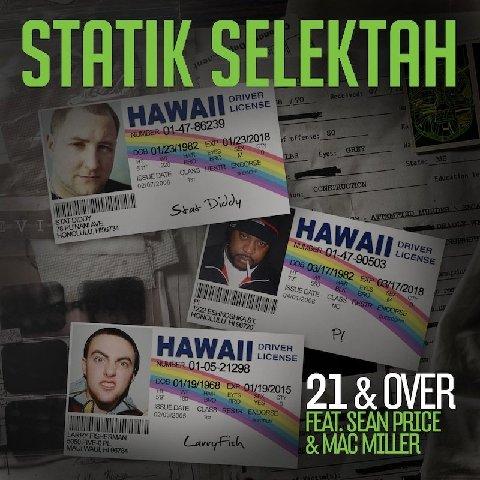 Statik Selektah featuring Sean Price & Mac Miller - 21 & Over