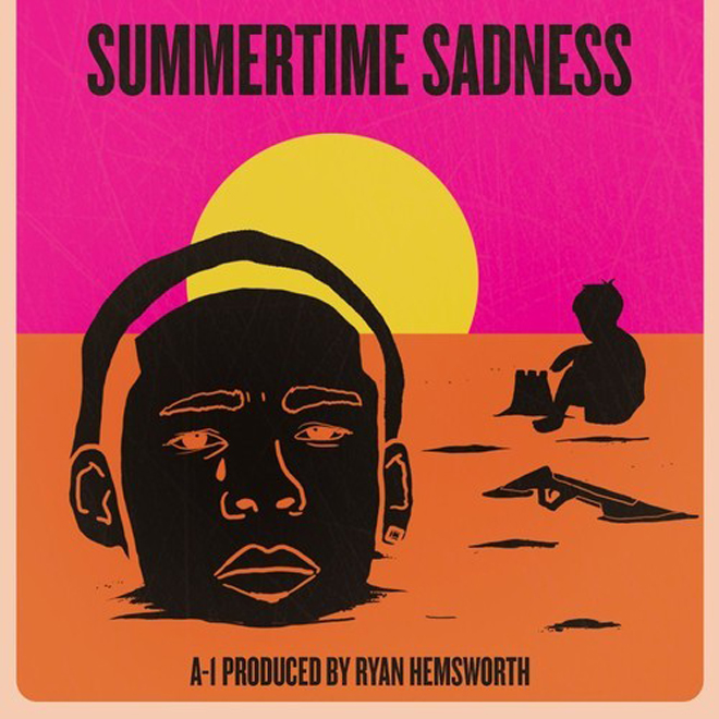 A-1 - Summertime Sadness (Produced by Ryan Hemsworth)