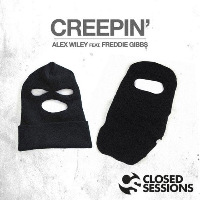 Alex Wiley featuring Freddie Gibbs - Creepin