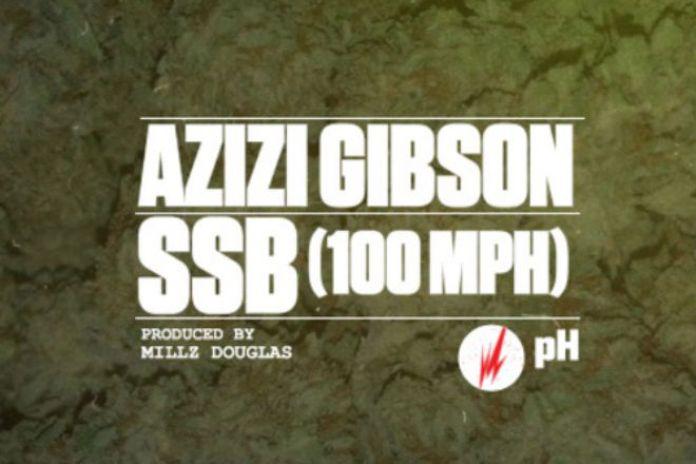 Azizi Gibson - SSB (100MPH)