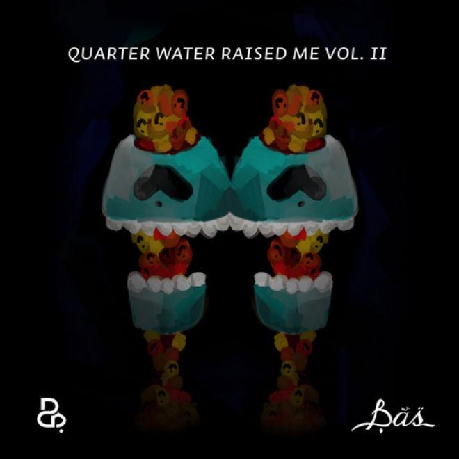 Bas - Quarter Water Raised Me Vol. II (FreeLP)
