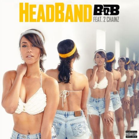 B.o.B featuring 2 Chainz – Headband
