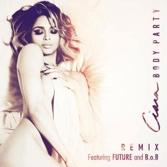 Ciara featuring Future & B.o.B – Body Party (Remix)
