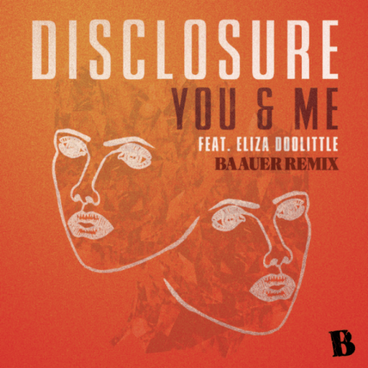 Disclosure featuring Eliza Doolittle - You & Me (Baauer Remix)