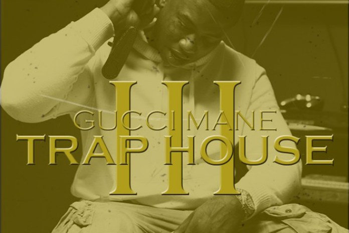 Gucci Mane featuring Rick Ross - Trap House III
