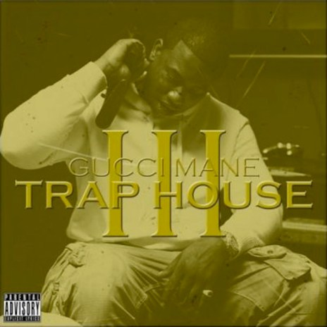 Gucci Mane - Trap House III (Full Album Stream)