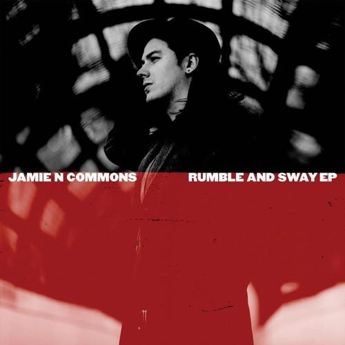 Jamie N Commons - Rumble and Sway