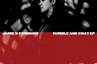 Jamie N Commons - Rumble and Sway