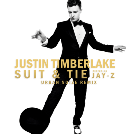 Justin Timberlake featuring Jay-Z - Suit & Tie (Urban Noize Remix)