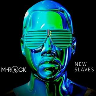 Kanye West - New Slaves (M-Rock Bangin' Beat Edit)