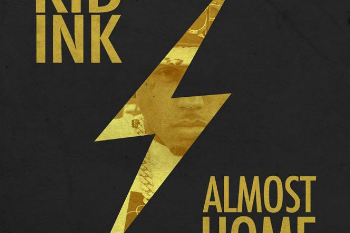 Kid Ink – Almost Home (Freestyle)