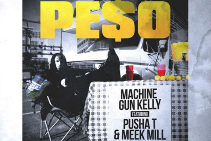 Machine Gun Kelly featuring Pusha T & Meek Mill - Peso