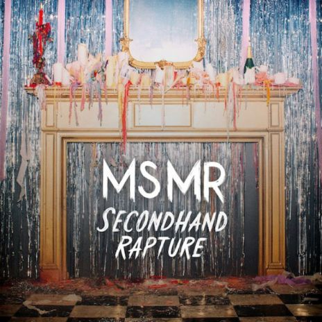 MS MR - Secondhand Rapture (Full Album Stream)