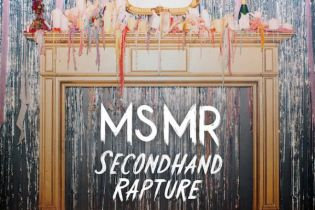 MS MR - Secondhand Rapture (Full Album Stream)