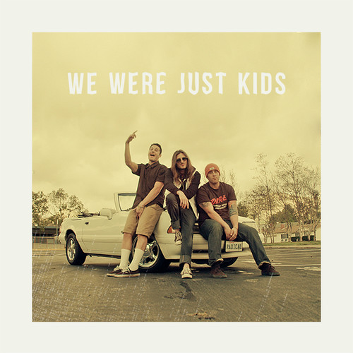Radical Something - We Were Just Kids