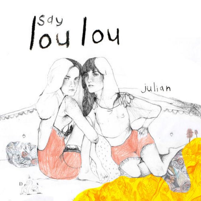 Say Lou Lou - Julian (The Chainsmokers Remix)