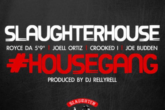 Slaughterhouse - House Gang