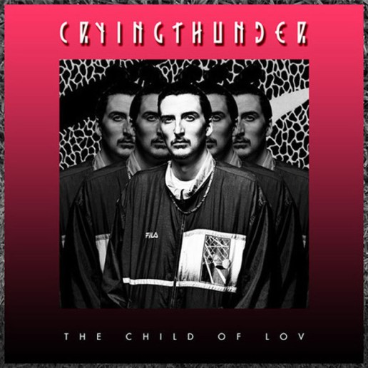 The Child Of Lov – Crying Thunder (Mixtape)