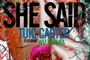 Tuki Carter featuring Wiz Khalifa - She Said