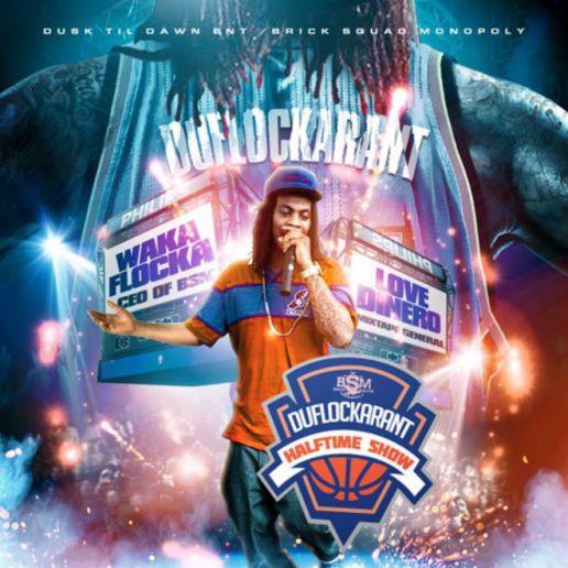 Waka Flocka Flame - DuFlocka Rant Halftime Show (Mixtape)
