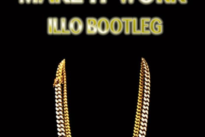 2 Chainz - Make It Work (Illo Bootleg)