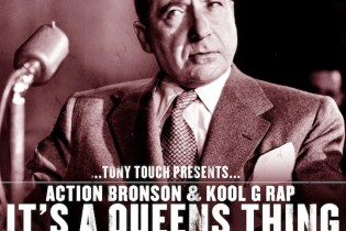 HYPETRAK Premiere: Tony Touch Presents Action Bronson & Kool G Rap - It's a Queens Thing