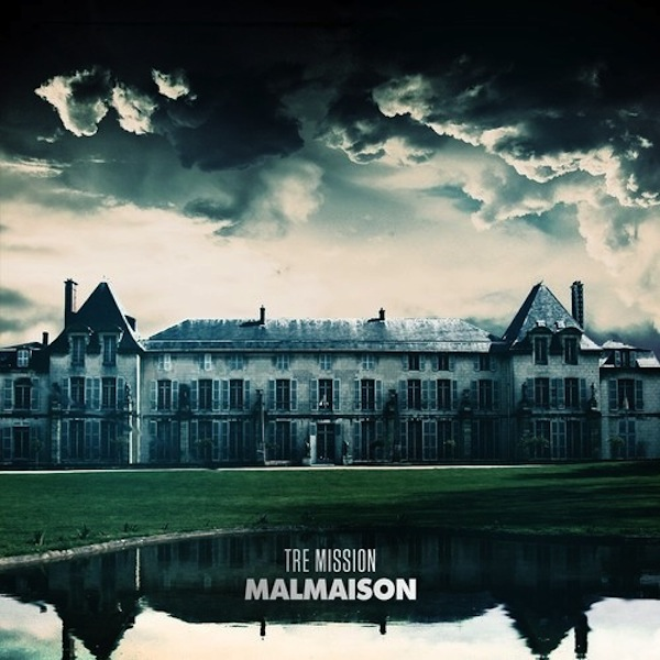Tre Mission - Malmaison (Full Album Stream)