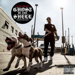 Azizi Gibson - Ghost In The Shell (Mixtape)