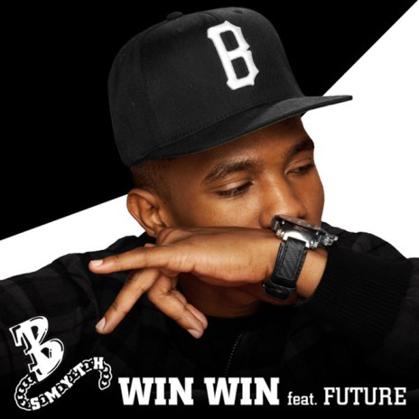 B. Smyth featuring Future – Win Win (Produced by Mike Will Made It)