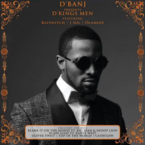 D'Banj featuring Big Sean & Snoop Lion – Blame It On The Money