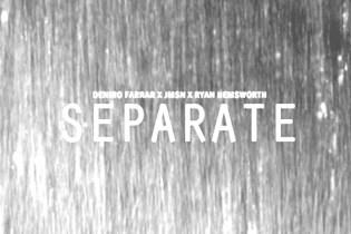 Deniro Farrar featuring JMSN - Separate  (Produced by Ryan Hemsworth)