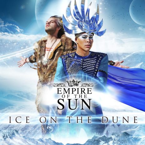 Empire Of The Sun - Ice on the Dune (Album Stream)