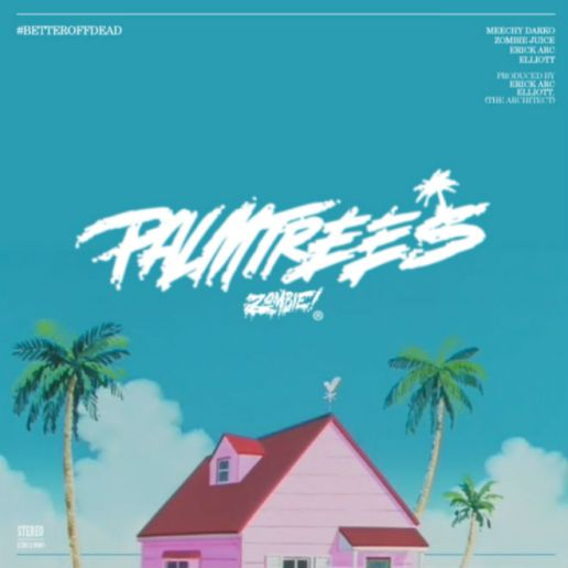 Flatbush ZOMBiES – Palm Trees