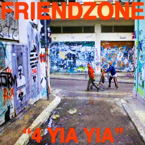Friendzone - 4 Yia Yia