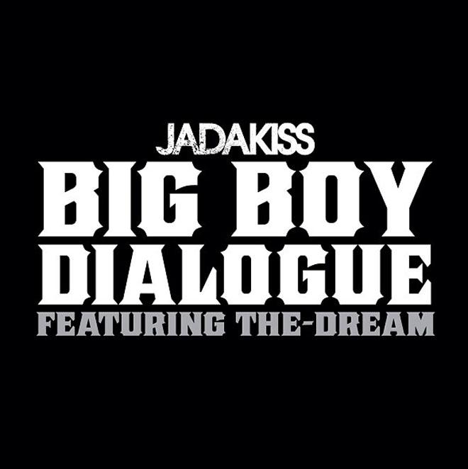Jadakiss featuring The-Dream – Big Boy Dialogue (Dirty)