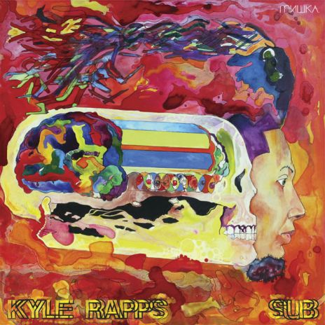 Kyle Rapps - SUB (Mixtape)