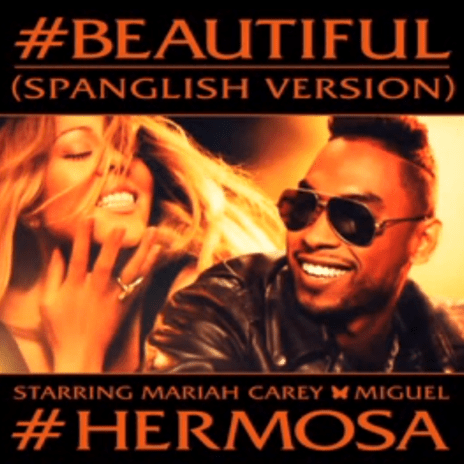 Mariah Carey & Miguel -  #Beautiful / #Hermosa (Spanglish Version