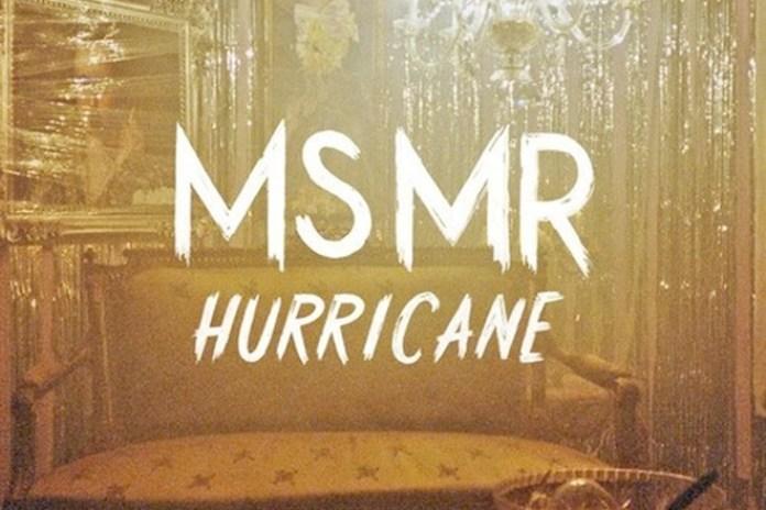 MS MR – Hurricane (Yeasayer Remix)